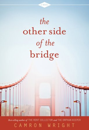 The Other Side of the Bridge by Camron Wright