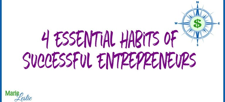 Four Essential Habits of Successful Entrepreneurs