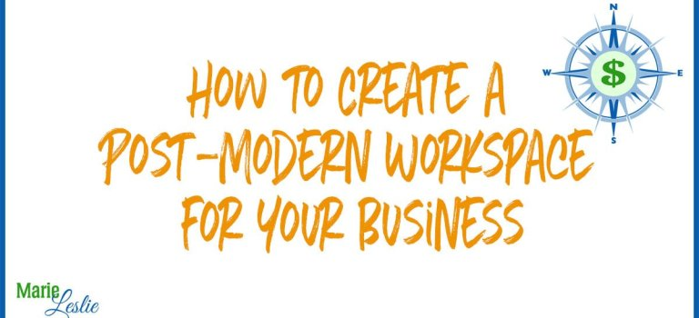How to Create a Post-Modern Workspace for Your Business