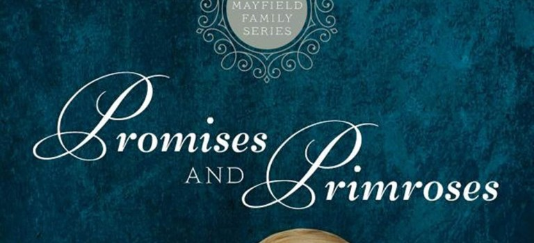 """Promises and Primroses"" Debuts a New Series from Author Josi S. Kilpack"