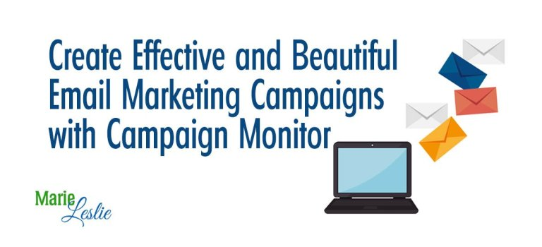 Create Effective and Beautiful Email Marketing Campaigns with Campaign Monitor #SponsoredReview