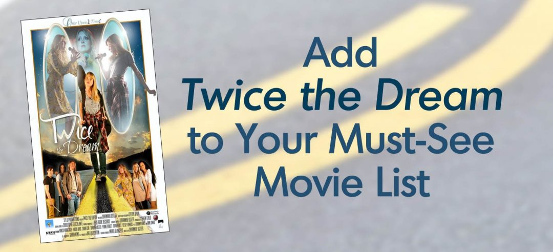 "Add ""Twice the Dream"" to Your Must-See Movie List"