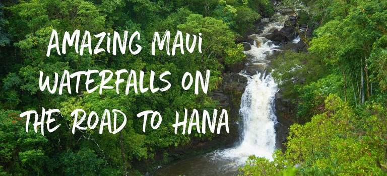 Amazing Maui Waterfalls on the Road to Hana