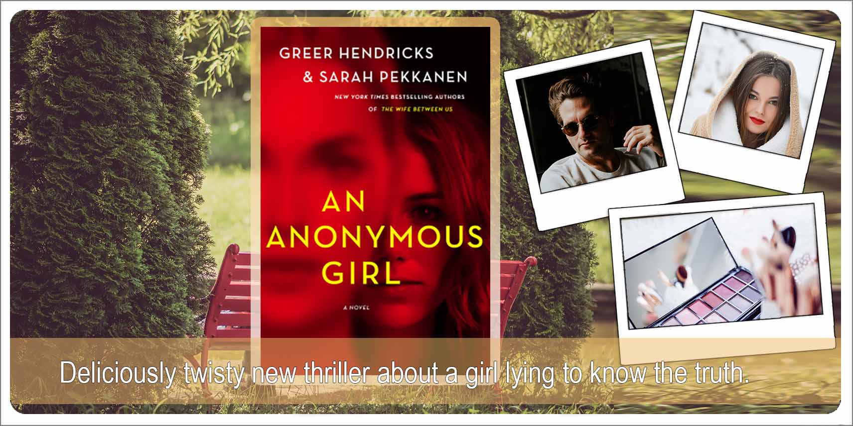Book Review: An Anonymous Girl by Greer Hendricks and Sarah