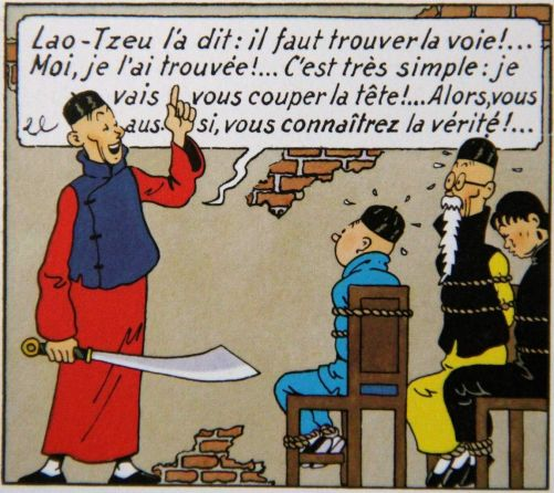 "Tintin, Le Lotus Bleu (""Lao-Tseu a dit..."")"