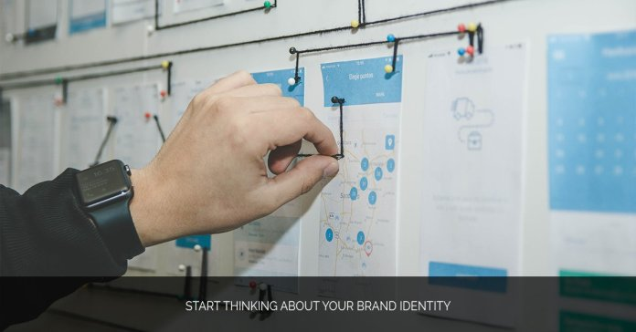 Start Thinking About Your Brand Identity