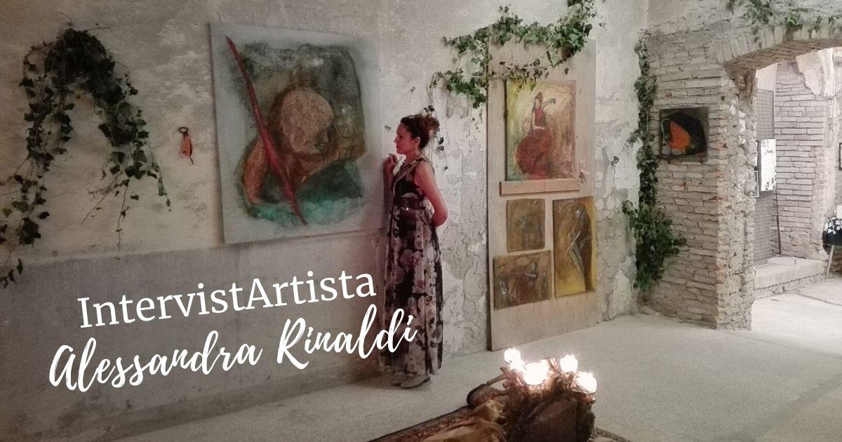 IntervistArtista - Alessandra Rinaldi - Pittrice, alla mostra collettiva Roccambolesca 2020 a Meldola