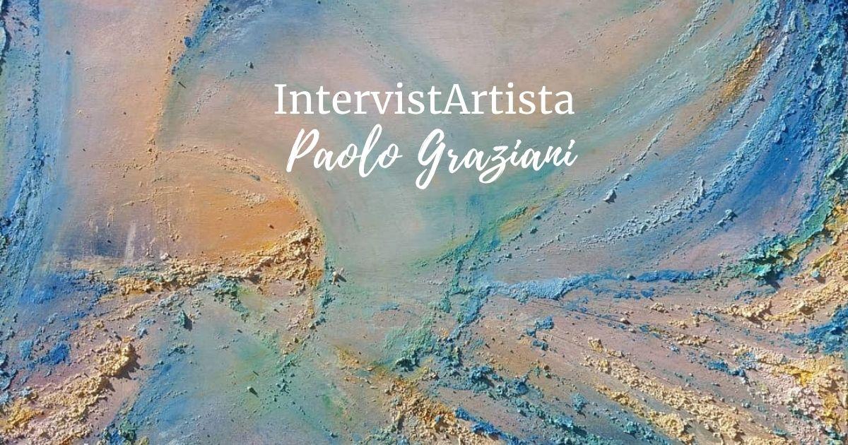 IntervistArtista: Paolo Graziani