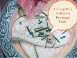 Fondant de courgettes safran et fromage frais