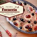 Focaccia aux tomates cerises olives noires romarin et ble dur