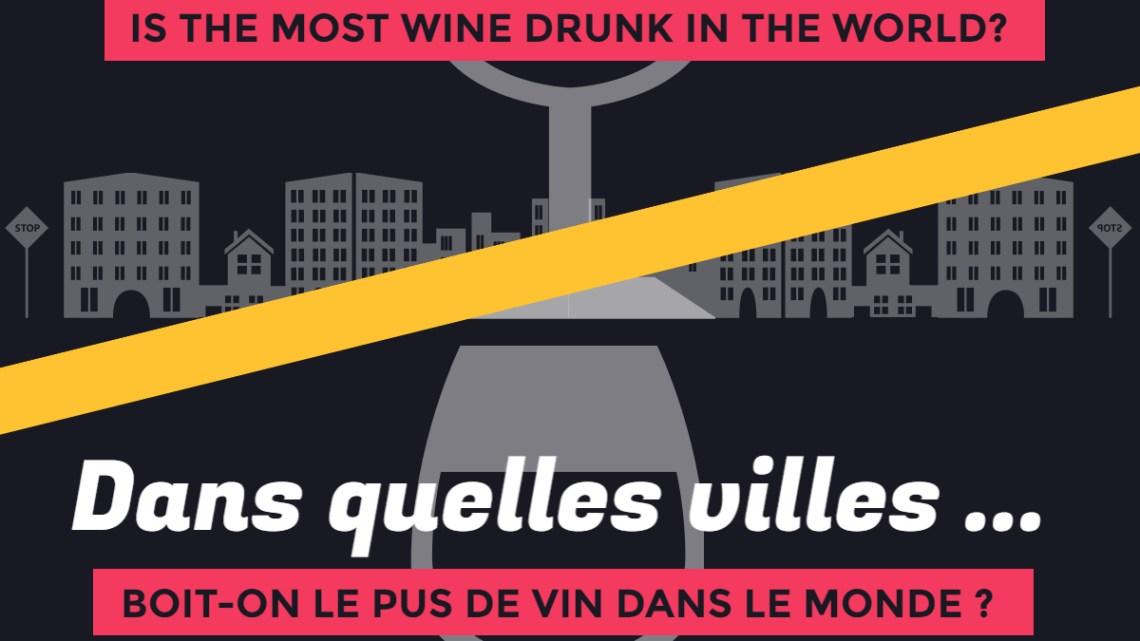 Dans quelles villes boit-on le plus de vin dans le monde (infographie inside)