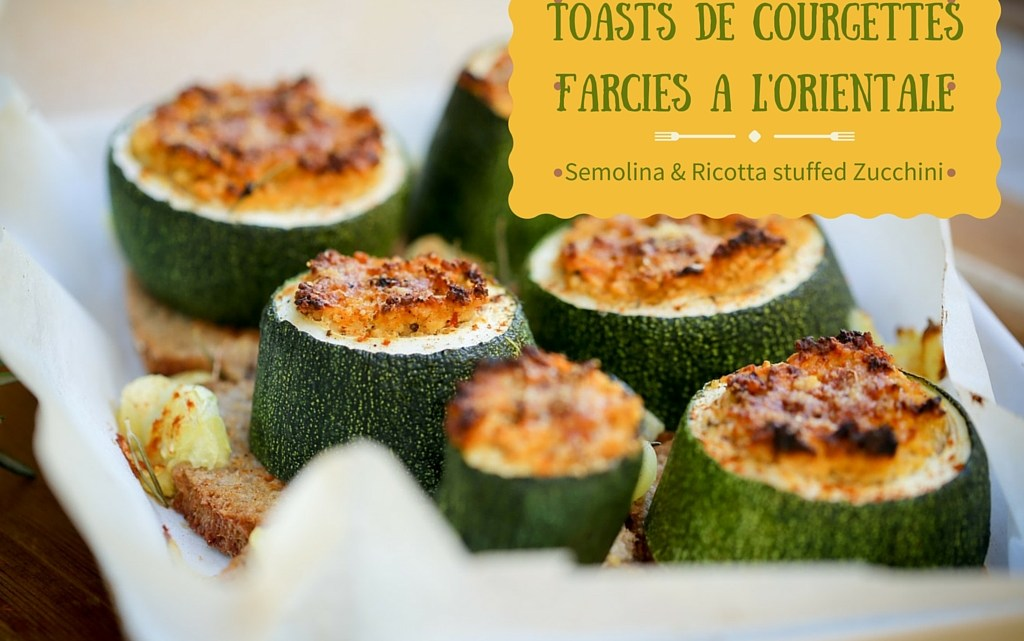 Toasts de courgettes farcies à l'orientale