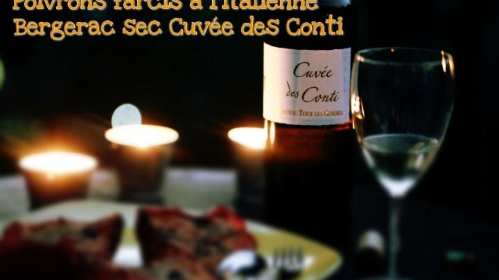 1 recette 1 vin : Poivrons farcis à l'italienne+ Bergerac sec Cuvée des Conti