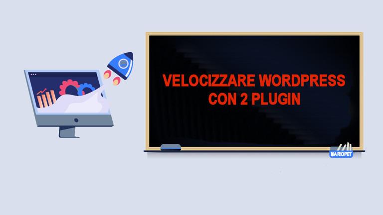 Velocizzare Sito Wordpress