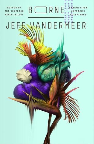 BORNE by Jeff VanderMeer (book review)