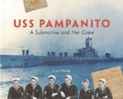 USS Pampanito - A Submarine and Her Crew