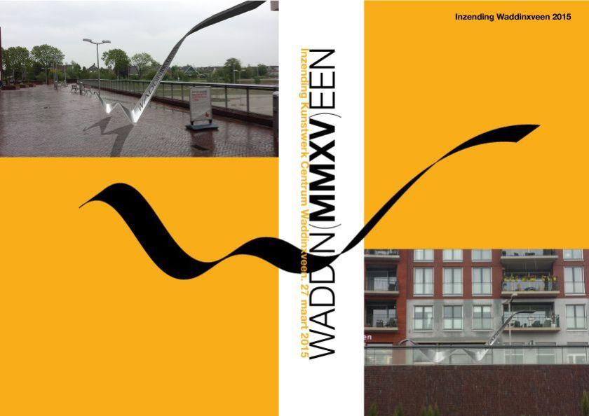 concept Waddin(MM)XVeen. Prijsvraag vanuit de Commissie Beeldende kunst Waddinxveen. 2e plaats.