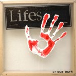 Lifes Of Our Days verbal 147-Remains Of Today 2021
