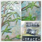 Grow in Grace Mixed Media Canvas