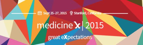 Stanford Medicine X 2015