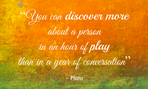 you can discover more about a person in an hour of play than in a year of conversation
