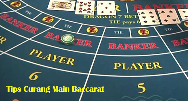 Tips Curang Main Baccarat
