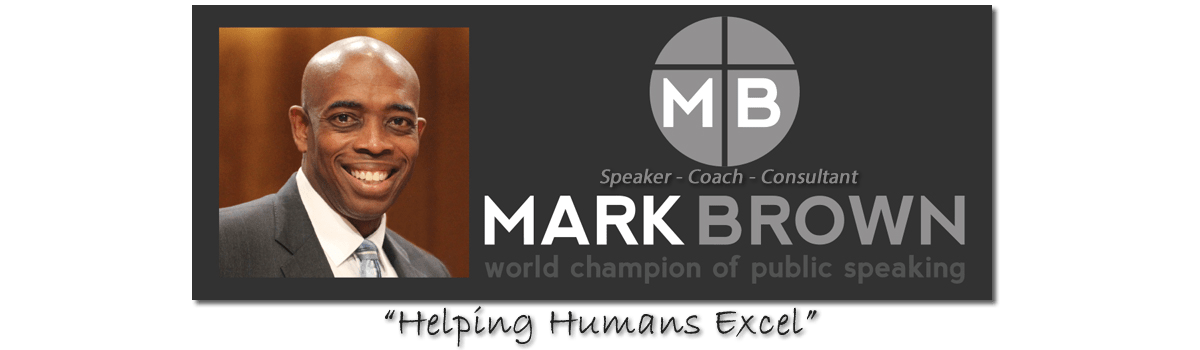 Mark Brown Speaks ~ Professional Speaker, Speaking Coach, Toastmasters World Champion Logo