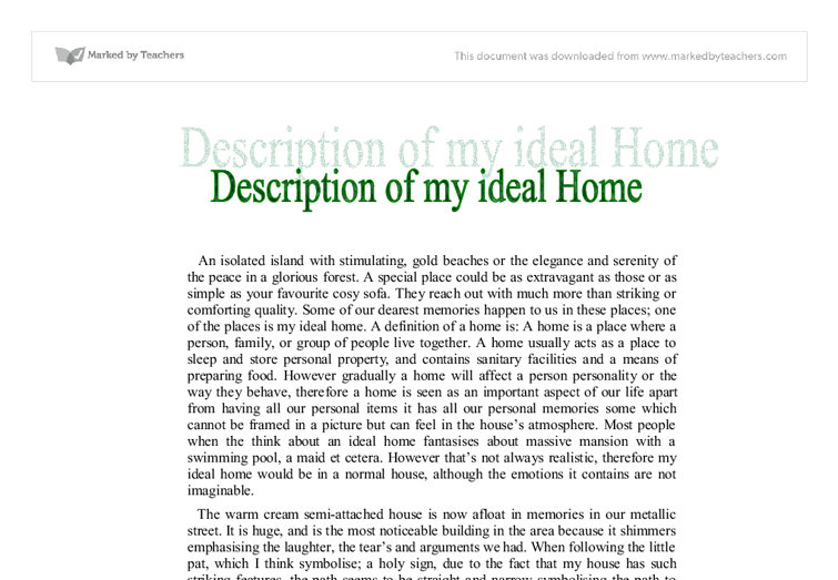 descriptive essay on a dream place Descriptive essay about a place descriptive essay on my dream wedding my dream house home descriptive essay my dream house house is a place where we can shelter.