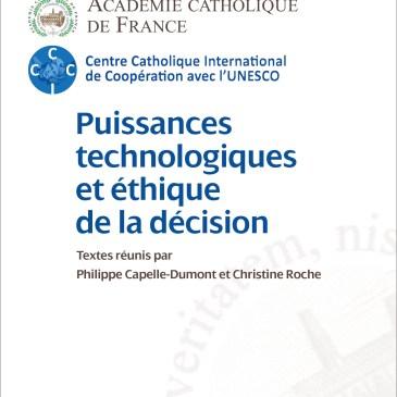 Puissances technologiques et éthique de la décision