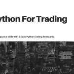 Python For Trading 2-Day Bootcamp