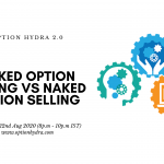 Discussion: Naked Option Buying Vs Naked Option Selling