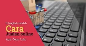 cara jualan online cepat laku