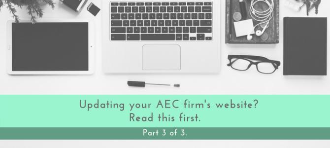AEC Firm Website Update – Part #3