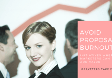 Avoid Proposal Burnout: Initiatives Where Marketers Can Add Value