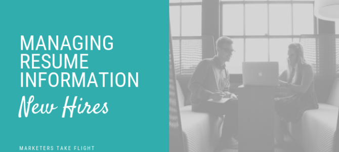 Managing Resume Information: New Hires