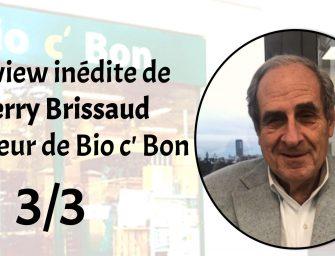 Interview :  L'avenir du bio…et de Thierry Brissaud (3/3)