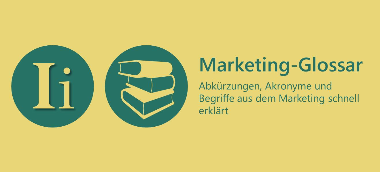 Marketing-Glossar I