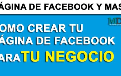 CREAR PÁGINA DE FACEBOOK PARA TU NEGOCIO