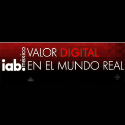 """""""Valor digital en el mundo real"""", tema del congreso IAB Conecta 2010 en México"""