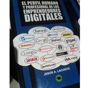 ¿Cuál es el perfil humano y profesional de los emprendedores digitales en España?