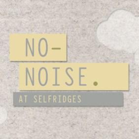 """Los almacenes Selfridges proponen una nueva forma de comprar """"en silencio"""""""