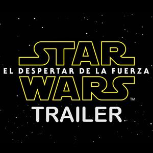 el-despertar-de-la-fuerza-trailer-star-wars