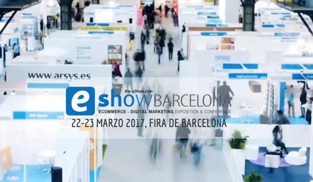 eShow acerca el futuro a Barcelona #eShowBCN17