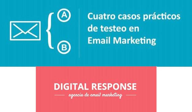 "Digital Response: ""4 casos prácticos de testeo en Email Marketing"""