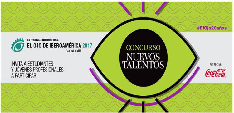 El ojo abre la inscripcion al concurso nuevos talentos 2017