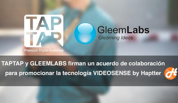TAPTAP Y Gleemlabs firman un acuerdo de colaboración para promocionar Videosense