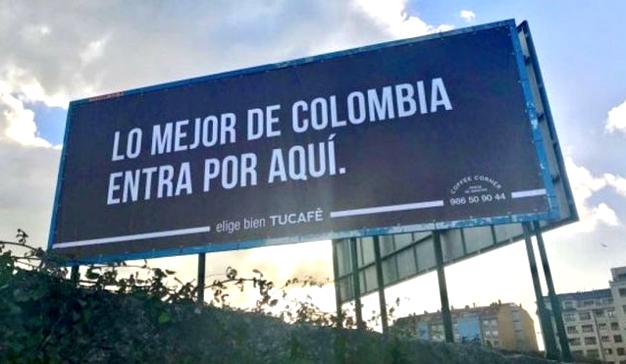 """""""Lo mejor de Colombia entra por aquí"""" o cómo jugar con los dobles sentidos en publicidad"""