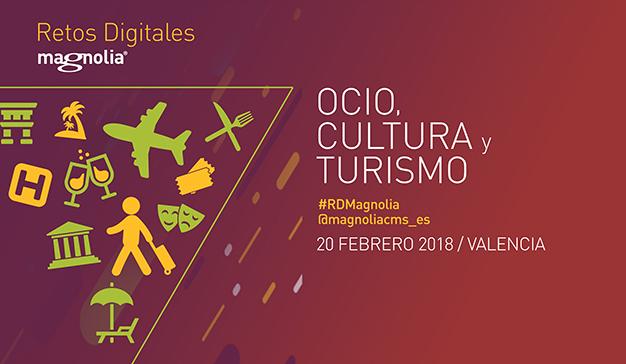 Magnolia realizará el evento Retos Digitales y oportunidades en Ocio, Cultura y Turismo
