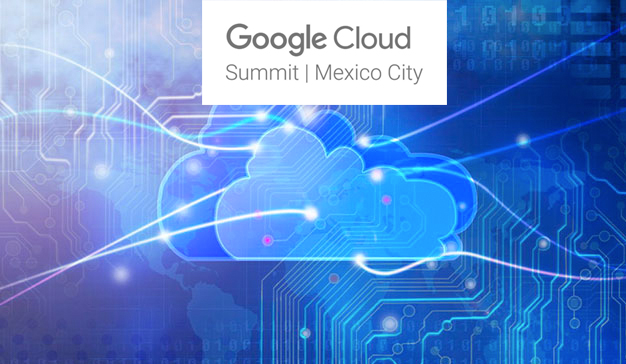 Google Cloud Summit en México
