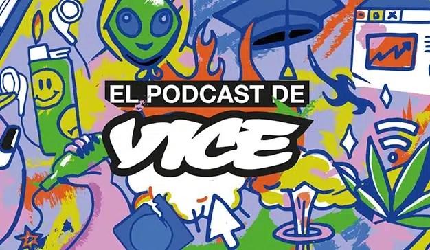 """""""El podcast de Vice"""", el nuevo programa de Podium y Vice para los jóvenes"""